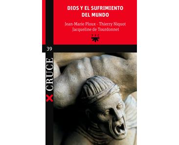 Ploux JM, Niquot T, Tourdonnet, Dios y el sufrimiento del mundo