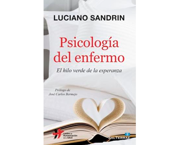 Sandrín L, Psicología del enfermo. El hilo verde de la esperanza