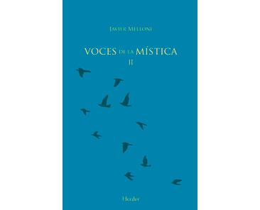 Melloni J, Voces de la Mística