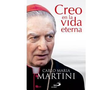 Martini, Carlo Maria, Creo en la vida eterna
